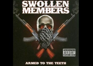 Swollen Members New Album Armed to the Teeth Out Now
